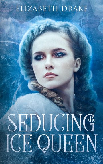 Seducing the Ice Queen